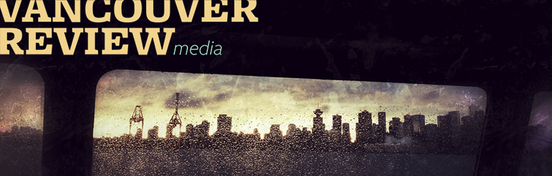 Vancouver Review Media